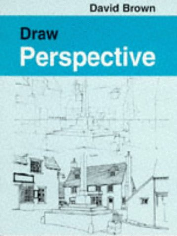 9780713645491: Draw Perspective (Draw Books)