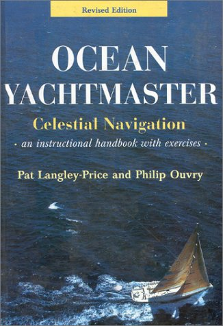 9780713645538: Ocean Yachtmaster: Celestial Navigation