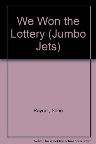 9780713645637: We Won the Lottery (Jumbo Jets)