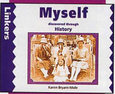9780713645729: Myself Discovered Through History (Linkers: History)
