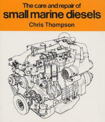 9780713645880: Care and Repair of Small Marine Diesels, The
