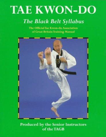 9780713646122: Tae Kwon-Do: The Black Belt Syllabus