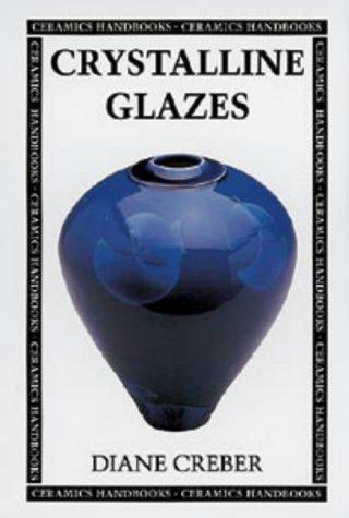 9780713646153: Crystalline Glazes (Ceramics Handbooks)