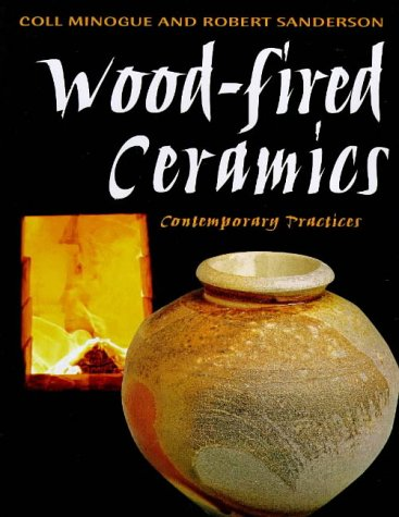 9780713646214: Wood-fired Ceramics: Contemporary Practices