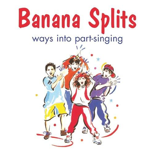 9780713646504: Banana Splits: Ways into Part-Singing (Songbooks)