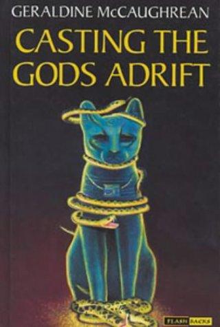 9780713646559: Casting the Gods Adrift (Flashbacks)