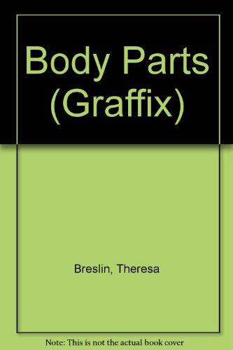9780713646610: Body Parts (Graffix)