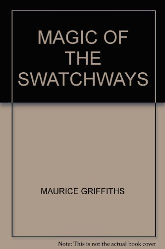 9780713646863: Magic of the Swatchways