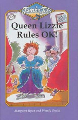 Jumbo Jets: Queen Lizzie Rules OK! (Jumbo Jets) (9780713646894) by Margaret Ryan; Wendy Smith