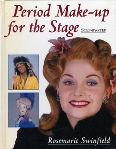 9780713647129: Period Make-up for the Stage: Step-by-step (Stage and Costume)
