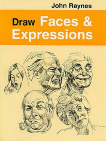 9780713647341: Draw Faces and Expressions (Draw Books)