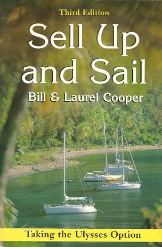 9780713647860: Sell Up and Sail: Taking the Ulysses Option Third Edition