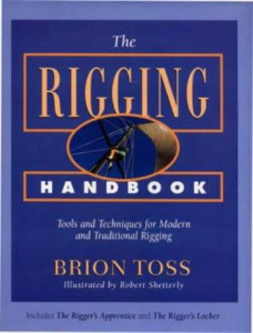 9780713648171: The Rigging Handbook