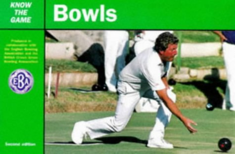 9780713648652: Bowls (Know the Game)