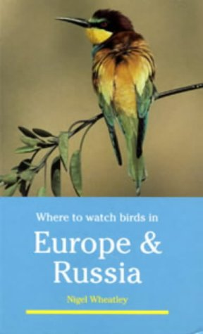 9780713648706: Where to Watch Birds in Europe and Russia