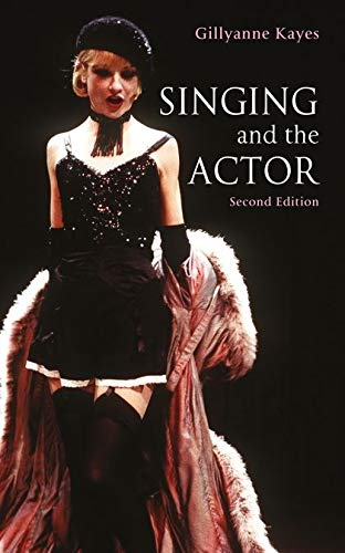 9780713648881: Singing and the Actor