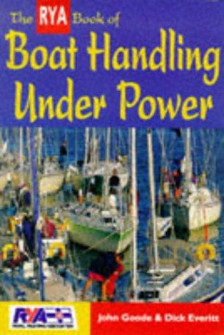 9780713648942: The RYA Book of Boat Handling Under Power (RYA Book of)