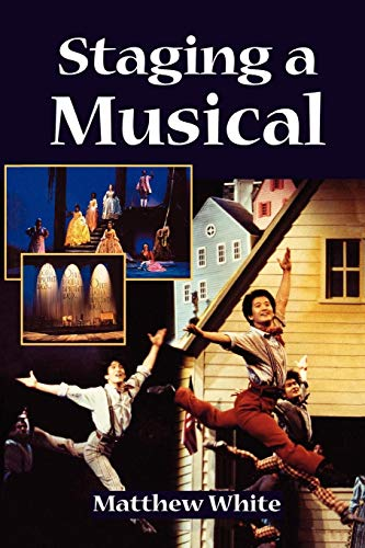 staging a musical (Backstage) (0713648961) by matthew white