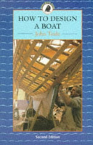 9780713649147: How to Design a Boat (Sailmate)