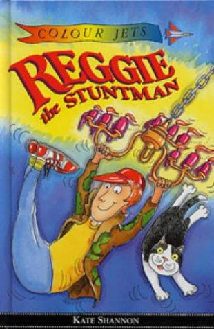 9780713649161: Reggie the Stuntman (Colour Jets)