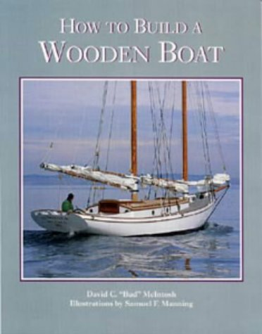 9780713649369: How to Build a Wooden Boat (WoodenBoat Books)