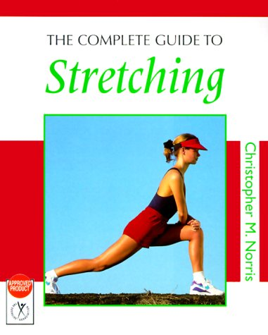 9780713649567: The Complete Guide to Stretching