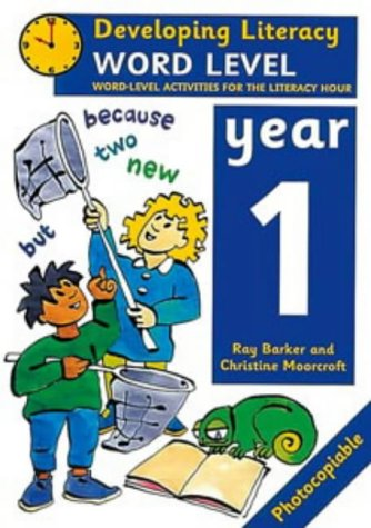 9780713649635: Word Level: Year 1: Word-Level Activities for the Literacy Hour (Developing Literacy)