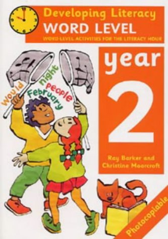 9780713649642: Word Level: Year 2: Word-Level Activities for the Literacy Hour (Developing Literacy)