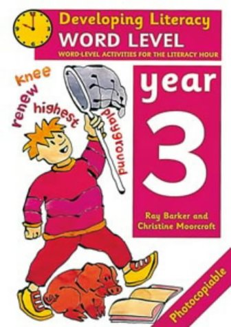 9780713649659: Word Level: Year 3: Word-Level Activities for the Literacy Hour (Developing Literacy)