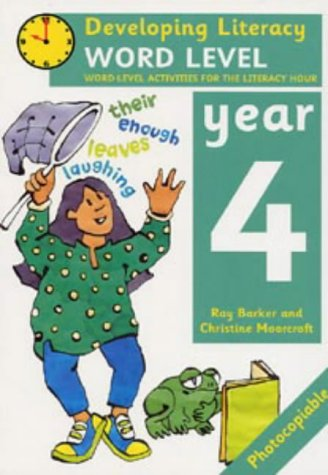 9780713649666: Word Level: Year 4: Word-level Activities for the Literacy Hour (Developing Literacy)