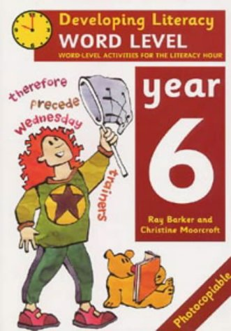 9780713649680: Word Level: Year 6: Word-Level Activities for the Literacy Hour (Developing Literacy)
