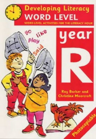 9780713649895: Word Level: Year R: Word-level Activities for the Literacy Hour (Developing Literacy)