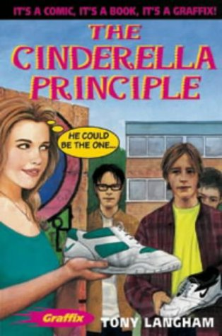 9780713649970: The Cinderella Principle (Graffix)
