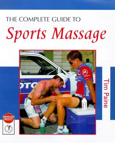 9780713650075: The Complete Guide to Sports Massage