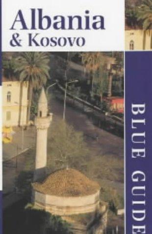 9780713650167: **Albania et Kosovo (Blue Guides)
