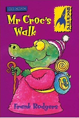 9780713650495: Mr. Croc's Walk (Rockets)