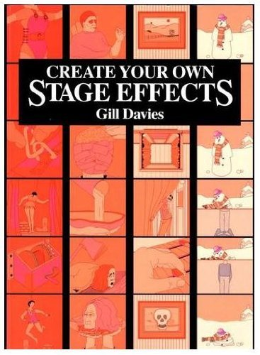 9780713650501: Create Your Own Stage Effects (Backstage)