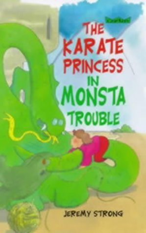 9780713650716: The Karate Princess in Monsta Trouble (Crackers)