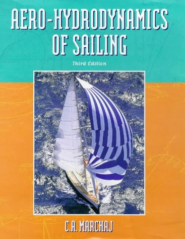 9780713650730: Aerohydrodynamics of Sailing