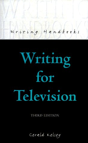 9780713650921: Writing for Television (Writing Handbooks)