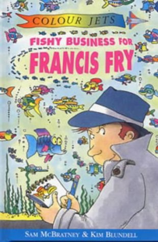 9780713651119: Fishy Business for Francis Fry (Colour Jets)