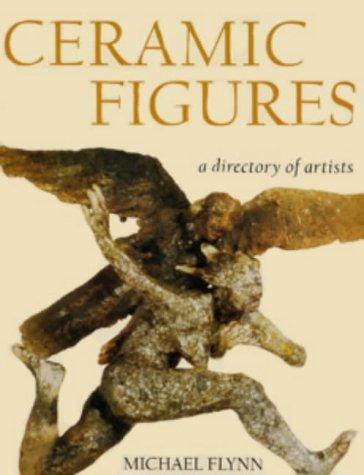 9780713651171: Ceramic Figures: A Directory of Artists (Ceramics)