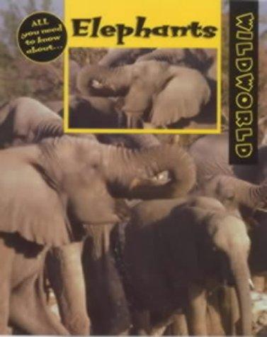 9780713651324: Elephants (Wild World)