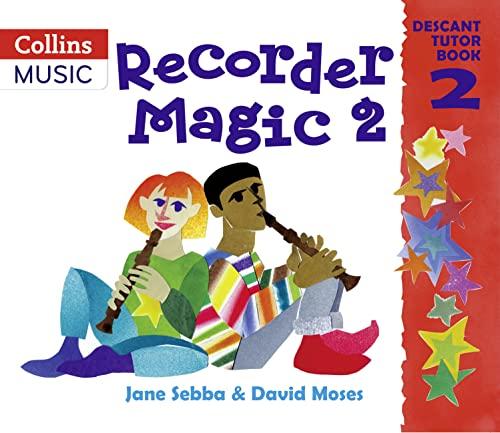 9780713651430: Recorder Magic: Descant Tutor Book: Tutor Book Bk.2