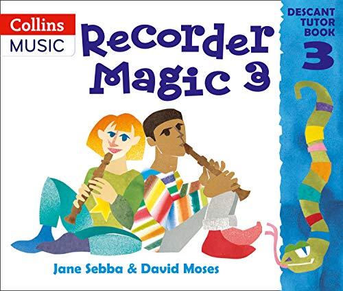 9780713651447: Recorder Magic: Descant Tutor Book: Tutor Book Bk. 3
