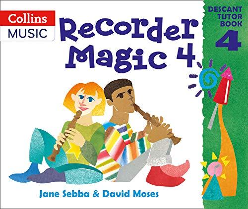 9780713651454: Recorder Magic: Bk.4: Descant Tutor Book: Tutor Book Bk.4