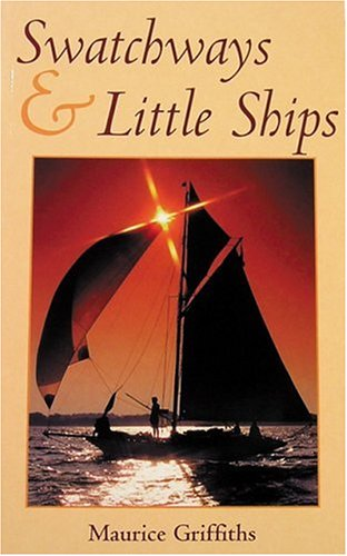 9780713651560: SWATCHWAYS & LITTLE SHIPS (Sheridan House)