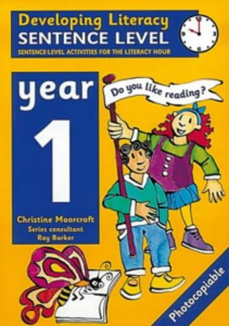 9780713651690: Sentence Level: Year 1: Sentence-level Activities for the Literacy Hour (Developing Literacy)