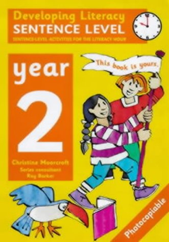 9780713651706: Sentence Level: Year 2: Sentence-Level Activities for the Literacy Hour (Developing Literacy)
