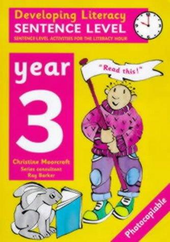 9780713651713: Developing Literacy: Sentence Level: Year 3: Sentence-Level Activities for the Literacy Hour (Developings)